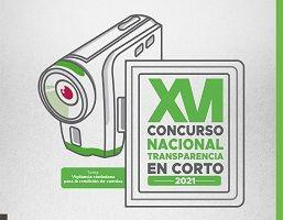 XVI CONCURSO NACIONAL TRANSPARENCIA EN CORTO 2021